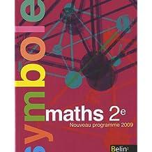 Maths 2e : Manuel petit format, Nouveau programme 2009