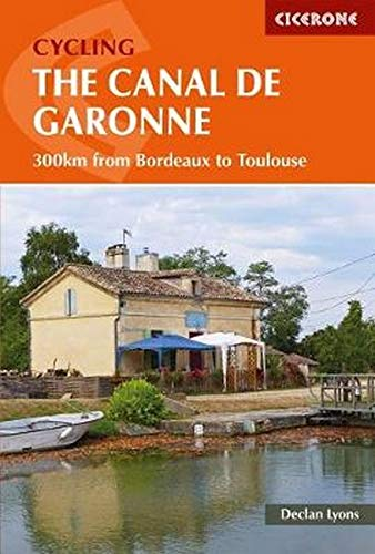 Cycling the Canal de la Garonne: From Bordeaux to Toulouse por Lyons