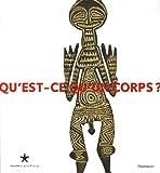 Qu'est-ce qu'un corps ? Afrique de l'Ouest-Europe occidentale-Nouvelle-Guinée-Amazonie