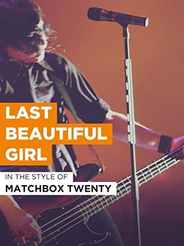 Last Beautiful Girl im Stil von
