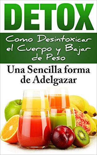 dieta detox desintoxicar el cuerpo