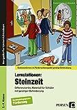 Lernstationen: Steinzeit: Differenziertes Material für Schüler mit geistiger Behinderung (5. bis 9. Klasse) (Stationenlernen im Förderschwerpunkt GE) - Frauke Schüder