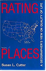 Rating Places: A Geographer's View on Quality of Life (Resource Publications in Geography)