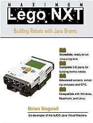 Maximum LEGO NXT: Building Robots with Java Brains (James Tiptree Award Anthology)
