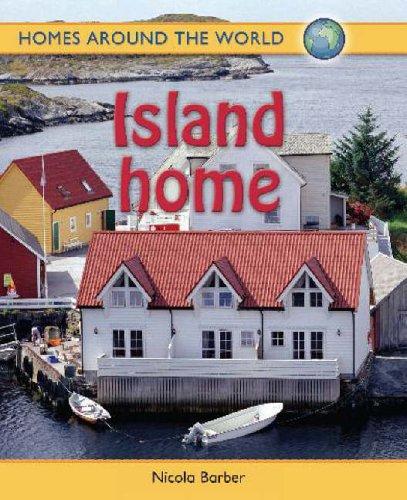 Homes Around the World: Island Home