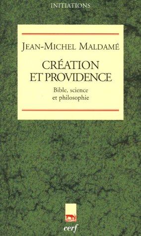 Création et providence : Bible, science et philosophie