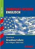 Kompakt-Wissen Realschule - Englisch Grundwortschatz