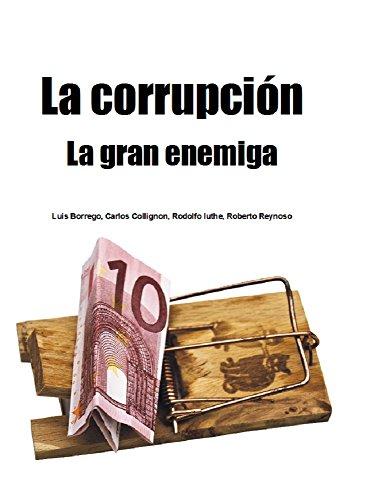 La corrupción, la gran enemiga (Naturalismo en redes neuronales nº 1)