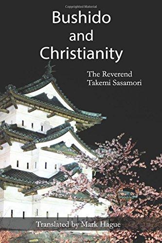 Bushido and Christianity por Rev Takemi Sasamori