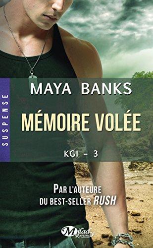 Mémoire volée: KGI, T3 par [Banks, Maya]
