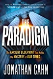 #7: The Paradigm: The Ancient Blueprint That Holds the Mystery of Our Times