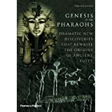 Genesis of the Pharaohs: Dramatic New Discoveries Rewrite the Origins of Ancient Egypt by Toby Wilkinson (2003-06-03)