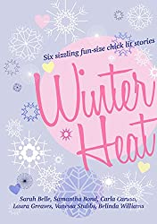 Winter Heat: Six sizzling fun-size chick lit stories