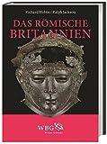 Das römische Britannien - Richard Hobbs, Ralph Jackson