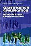 Classification, qualification - De l'évaluation des emplois à la gestion des compétences