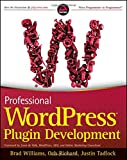Professional WordPress Plugin Development (Wrox Programmer to Programmer)