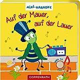 Mini-Karaoke: Auf der Mauer, auf der Lauer