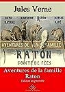 Aventures de la famille Raton - suivi d'annexes: Nouvelle édition 2019 par Verne