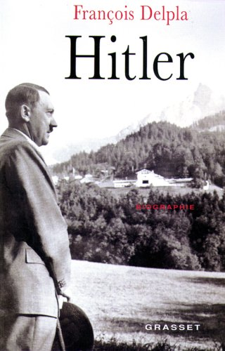 Hitler par François Delpla