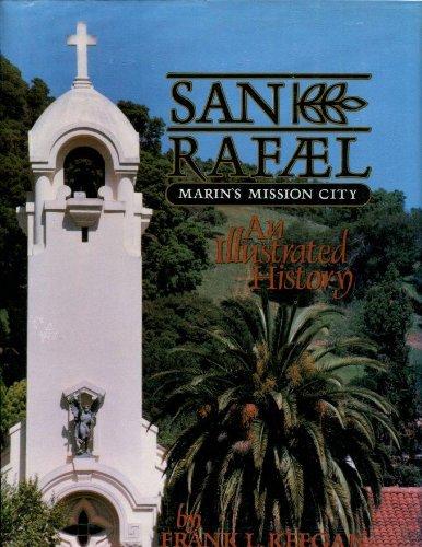 San Rafael: Marin's Mission City