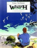 Largo Winch, tome 1 : L'Intégrale