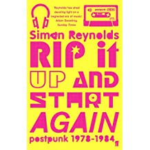 Rip it Up and Start Again: Postpunk 1978-1984 (English Edition)