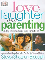 Love, Laughter and Parenting