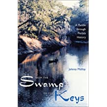 From the Swamp to the Keys: A Paddle Through Florida History