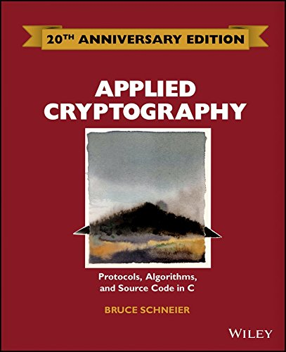 [(Applied Cryptography: Protocols, Algorithms and Source Code in C)] [By (author) Bruce Schneier] published on (May, 2015)