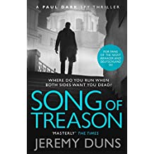 Song of Treason (Paul Dark 2): Forget Bond. Forget Bourne. Discover Dark.