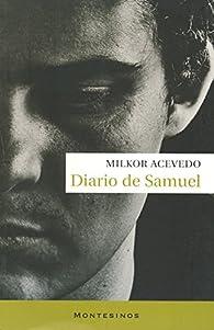 Diario de Samuel par Milkor Acevedo