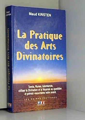 La pratique des arts divinatoires