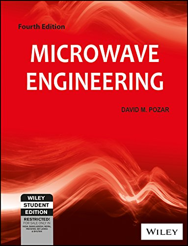 Microwave Engineering, 4Th Edn (Wiley Student Edn)