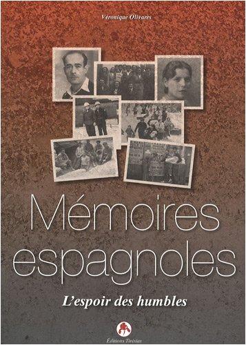 Mémoires espagnoles : L'espoir des humbles par Véronique Olivares