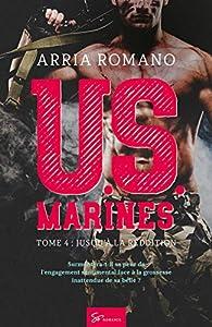 U.S. Marines - Tome 4: Jusqu'à la reddition par Arria Romano