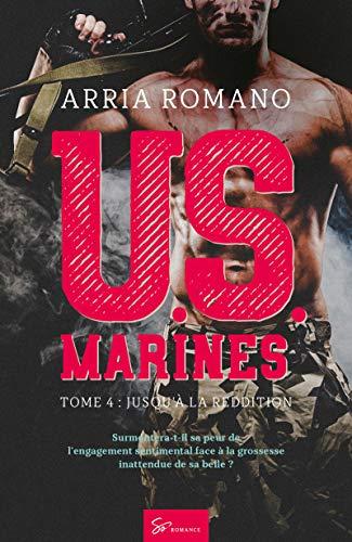 U.S. Marines - Tome 4: Jusqu'à la reddition par So Romance