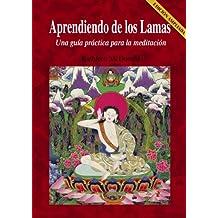 Aprendiendo de los lamas (Spanish Edition)