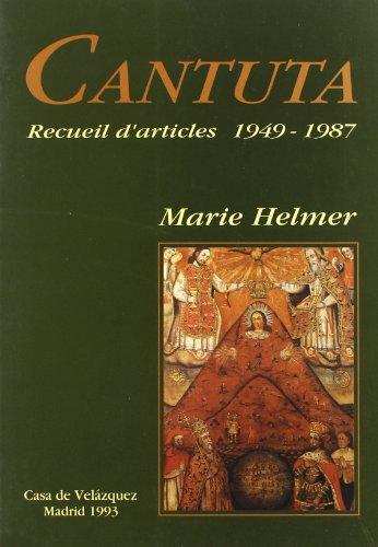 Descargar Libro Cantuta: Recueil d'articles 1949-1987 (Collection de la Casa de Velázquez) de Marie Helmer