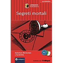 Segreti mortali. Compact Lernkrimi. Italienisch Wortschatz Niveau A2