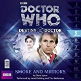 Doctor Who: Smoke and Mirrors (Destiny of the Doctor 5) (Dr Who Destiny of the Doctor 5) by Lyons, Steve (2013)