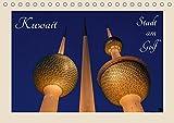 Kuwait, Stadt am Golf (Tischkalender 2019 DIN A5 quer): Kuwait-Stadt (arabisch Mad?nat al-Kuwait) ist die Hauptstadt des Emirats Kuwait (Monatskalender, 14 Seiten ) (CALVENDO Orte) - CALVENDO