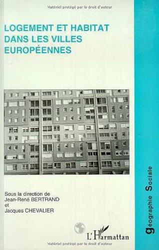 Logement et habitat dans les villes européennes