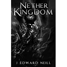 Nether Kingdom: Fall of the Dark Moon (Tyrants of the Dead Book 3)