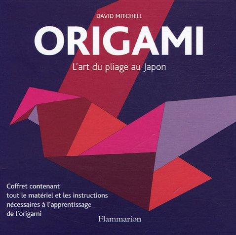 Origami : L'art du pliage au Japon par David Mitchell