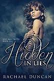 Hidden in Lies (Lies and Truth Duet Book 1)