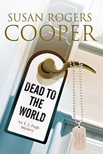 [Dead to the World : An E.J. Pugh Mystery Set in the Texas Hills] (By (author)  Susan Rogers Cooper) [published: March, 2015]