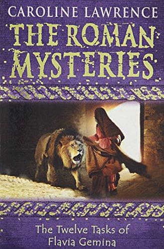 06 The Twelve Tasks of Flavia Gemina (The Roman Mysteries)