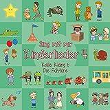Sing mit mir Kinderlieder 4