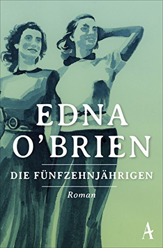 Buchseite und Rezensionen zu 'Die Fünfzehnjährigen' von Edna O'Brien