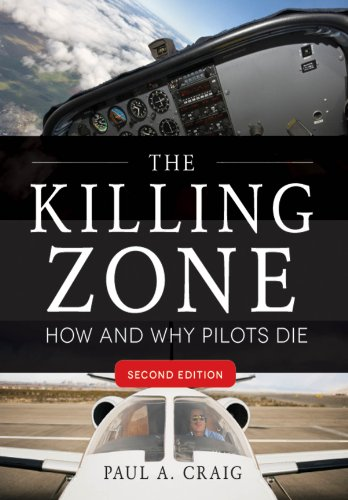 The Killing Zone, Second Edition: How & Why Pilots Die (English Edition)